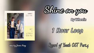 Download Mp3  1 Hour /1시   Shine On You | Wheein | Record Of Youth Ost Part. 4 | 1 Hour Loop