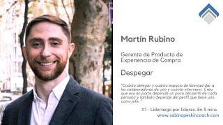 Liderazgo por líderes. 1 - Martín Rubino.