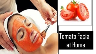 How to do Tomato facial at Home | StarNaturalBeauties.