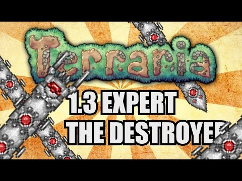 THE DESTROYER AN EASY KILL GUIDE! Terraria 1.3 Expert SOLO