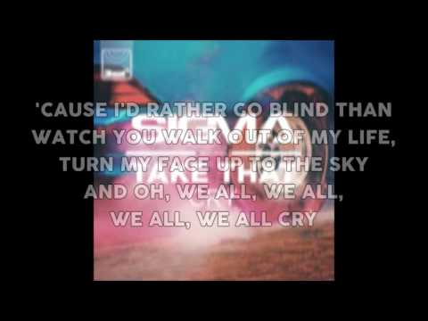 Sigma ft. Take That - Cry (lyrics)