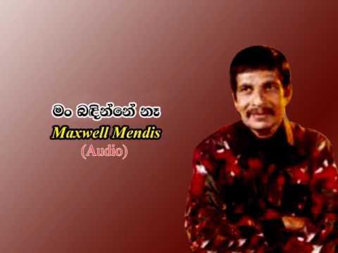 Man Badinne Na / Maxwell Mendis