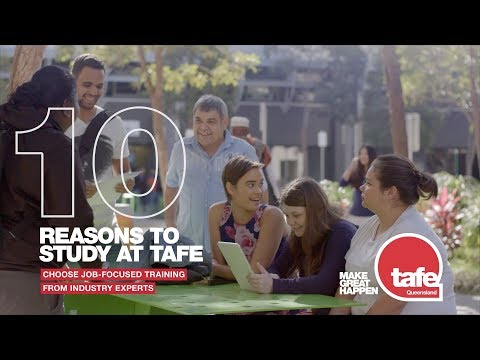 Ten Reasons To Study At TAFE Queensland