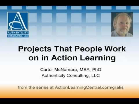 Projects That People Work on in Action Learning (1 of 6)