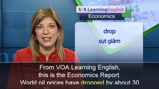 Anh ngữ đặc biệt: World Oil Prices (VOA)