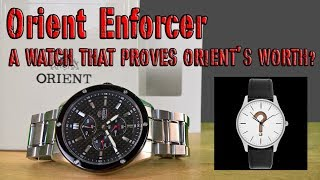 Orient Enforcer - A WATCH THAT PROVES ORIENT'S WORTH?  [ Should I Time This ]