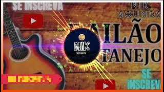 Bailão Sertanejo Remix | Só as Melhores | Top Sertanejo Remix | NIK SOUNDS