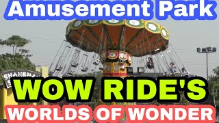 WOW AMUSEMENT PARK NOIDA || BEST AMUSEMENT PARK OF DELHI || WORLDS OF WONDER