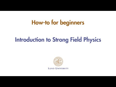 MEDEA - How-to for beginners - Introduction to Strong Field Physics (LUND)