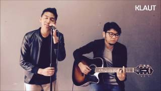Klaut Jodoh Pasti Bertemu By Afgan Cover Version