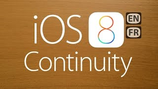 Focus on iOS 8: Continuity