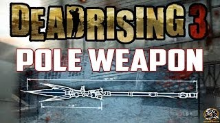 Dead Rising 3 - POLE WEAPON BLUEPRINT LOCATION (Combo Weapon Guide)