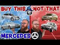 The CAR WIZARD shares what Mercedes-Benz TO Buy & NOT to Buy!