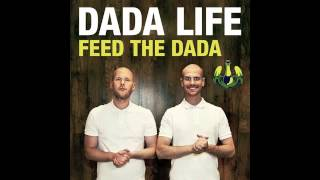 dada life   feed the dada dyro remix