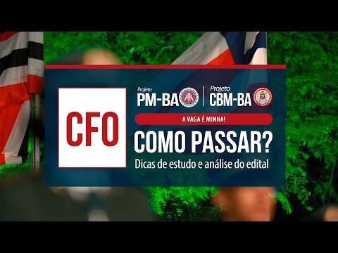 Concurso CFO PM E CBM-BA   Edital comentado e dicas de estudo