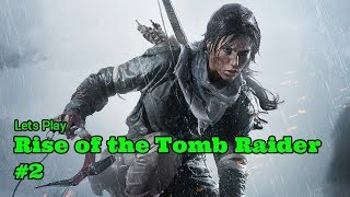 Lets Play Rise of the Tomb Raider #2 Ultra Setting GTX 1070 Laptop
