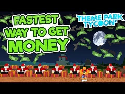 Fastest Way To Get Money In Theme Park Tycoon 2 Roblox Youtube