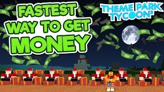 Fastest Way to Get Money in Theme Park Tycoon 2 - Roblox