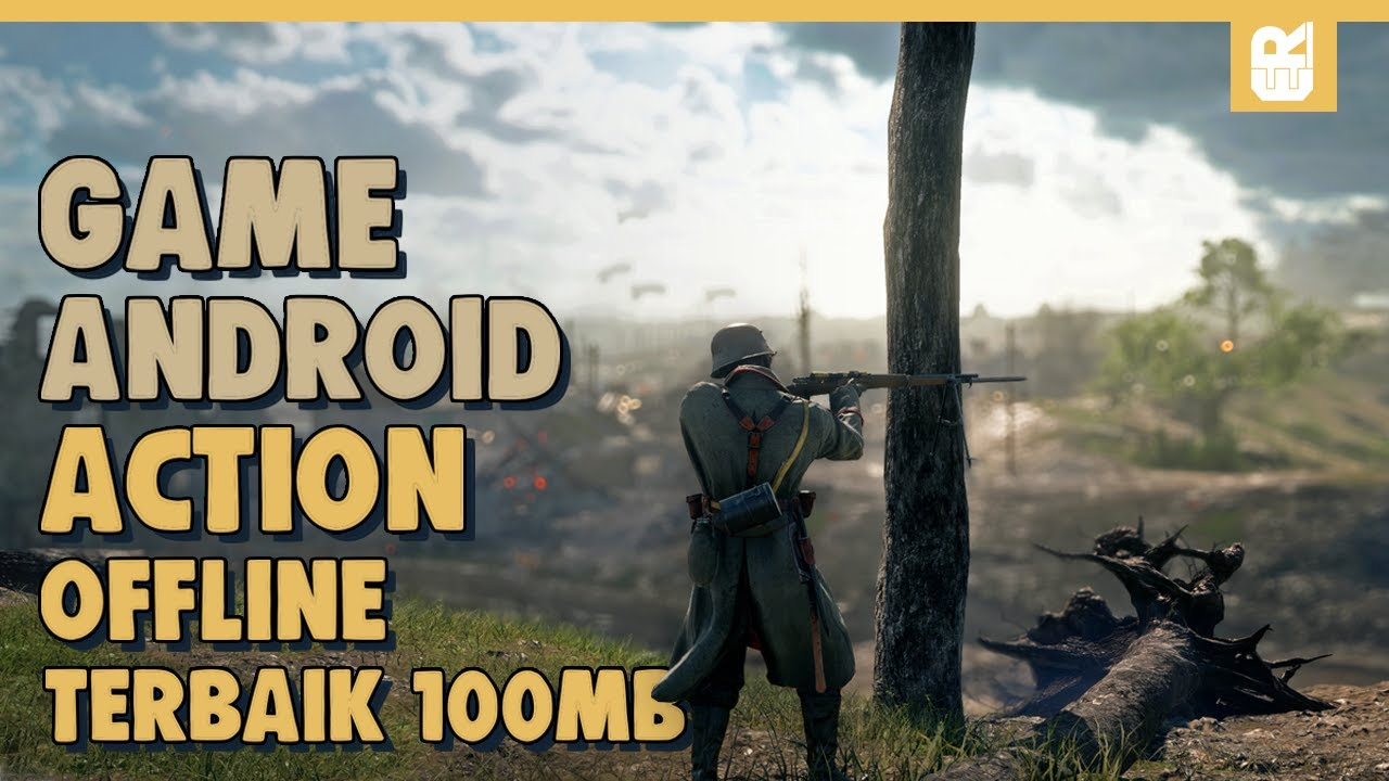 10 Game Android Offline Action Terbaik 2021 100MB