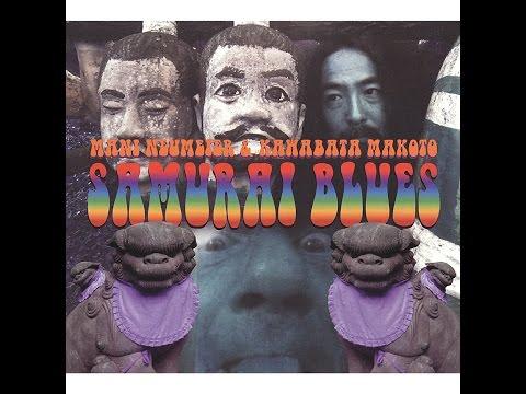 Mani Neumeier & Kawabata Makoto - Samurai Blues (Bureau B) [Full Album]