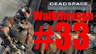 Dead Space 3 Co-Op Walkthrough [as Carver -- No commentary] - Part 33: Fight the Terror