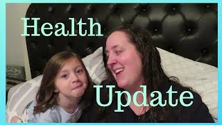 Health Update | My Health | What Is Going On?
