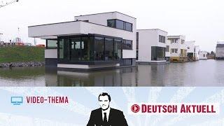 Deutsch lernen (B2/C1) | Wohnen auf dem Wasser