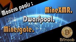Como minerar monero (XMR) usando os pools Dwarfpool, MineXMR e Minergate.