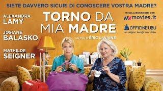 Torno da mia madre - trailer ufficiale - dal 25 Agosto al cinema