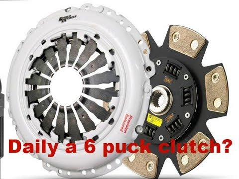 How bad is daily driving a 6 puck clutch?