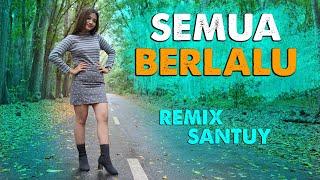 Download lagu Semua Berlalu (DJ REMIX) - Era Syakira  //  Biarlah Semua Berlalu Pergi