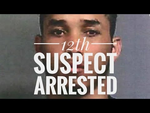 12th suspect arrested.  Stupid criminal of the day award. Justice for Junior