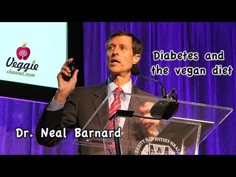 Diabetes and the vegan diet - Dr. Neal Barnard