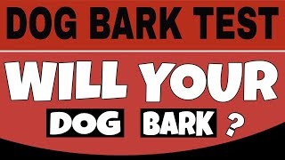 Dog Bark Test | This Sound Will Make Your Dogs Barking