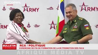 RCA/POLITIQUE CÉRÉMONIE DE FIN DE FORMATION DE LA 8e PROMOTION DES FACA