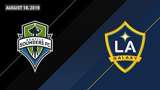HIGHLIGHTS: Seattle Sounders FC vs. LA Galaxy | August 18, 2018