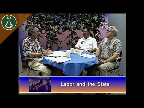 Island Connections: Labor and the State