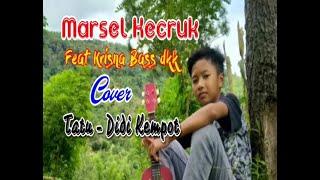 COVER KECRUK ||TATU- DIDI KEMPOT|| Marcell feat Krisna bas dkk.TETAP BERKARYA WALAUPUN DIRUMAH