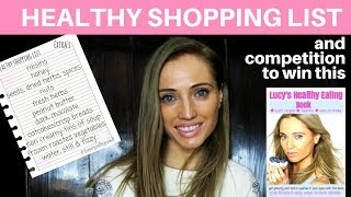 Healthy Shopping List -To help you look & feel your best & all without having to go on a strict diet