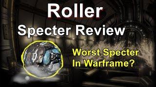 Roller - Warframe Specter Review