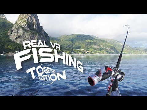 Real VR Fishing - Together Edition