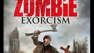A ZOMBIE EXORCISM - Official TRAILER - Wild Eye