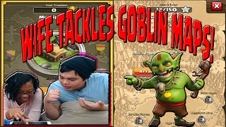 Clash Of Clans   TH10   Wife Tackles Goblin Maps?! pt 2