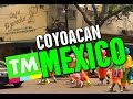 COYOACAN Part 1: Hot Chocolate & Clowns | Mexico City