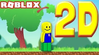 AND IF ROBLOX WERE IN 2D