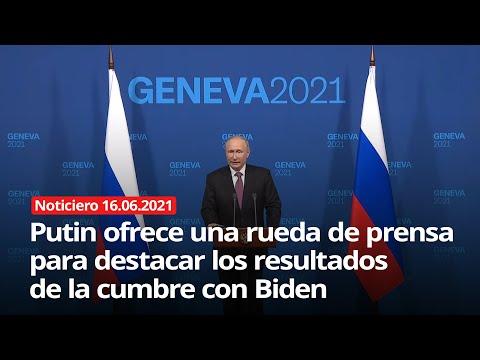 Putin ofrece una rueda de prensa para destacar los resultados de la cumbre con Biden - NOTICIERO