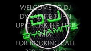 DJ DYNAMITE TURN UP CRUNK MIX VOL 2