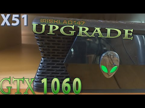 GTX 1060 » A Great Alienware X51 Graphics Card Upgrade + X51 Recommended GPU Advice