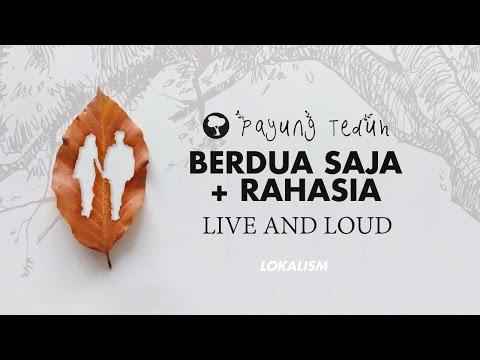 Payung Teduh - Berdua Saja & Rahasia (Medley)