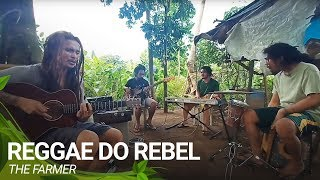 Reggae do Rebel Original Compo by The Farmer